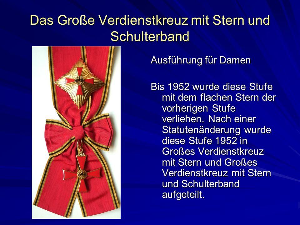 Das Große Verdienstkreuz mit Stern und Schulterband