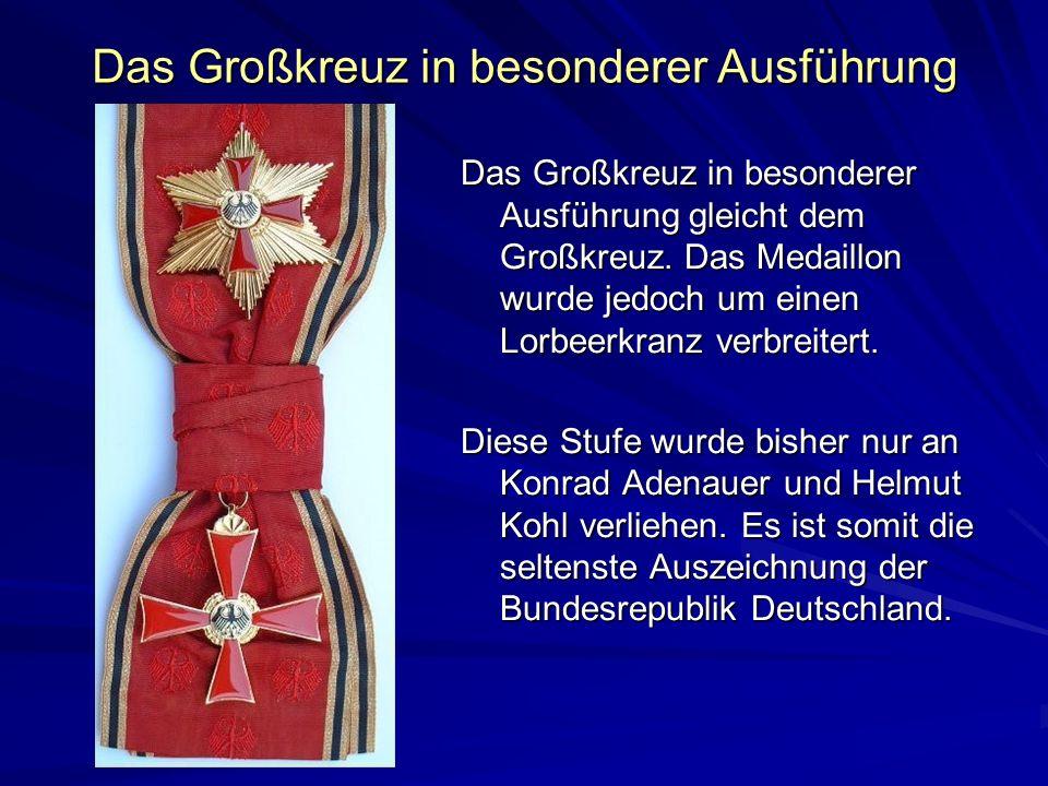 Das Großkreuz in besonderer Ausführung