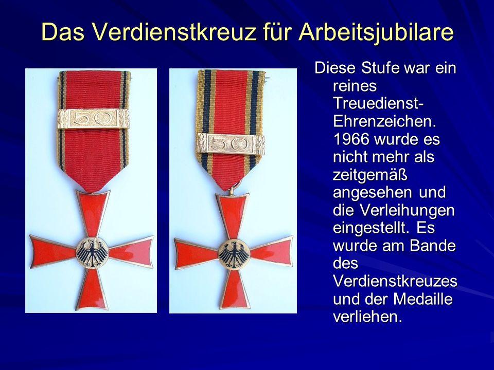 Das Verdienstkreuz für Arbeitsjubilare