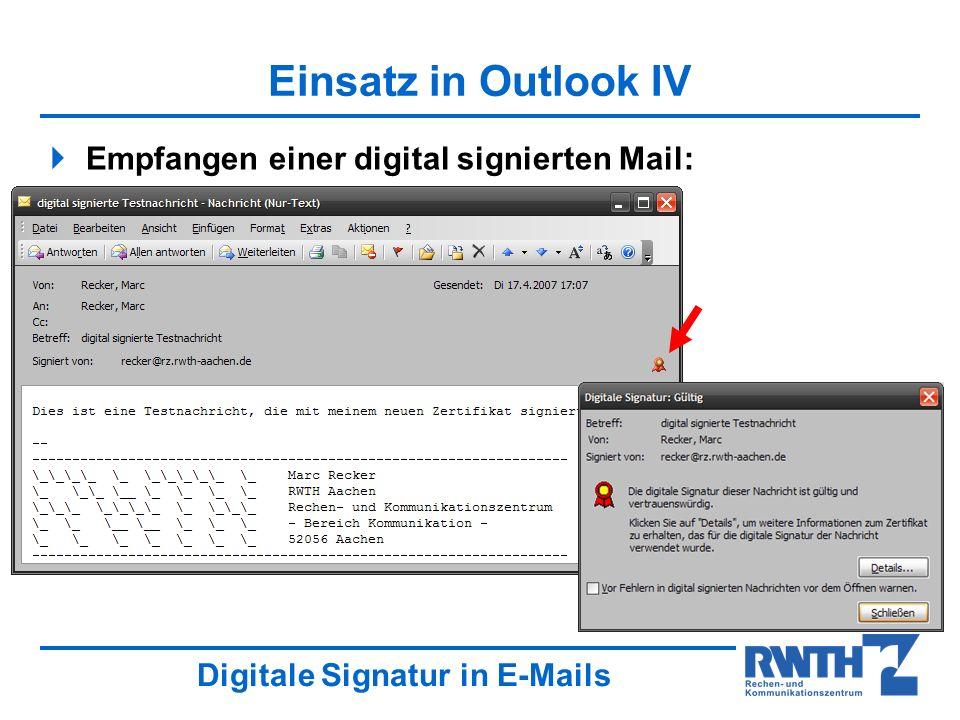 Einsatz in Outlook IV Empfangen einer digital signierten Mail: