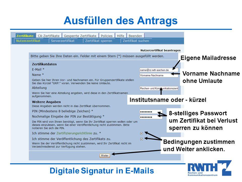 Ausfüllen des Antrags Eigene Mailadresse Vorname Nachname ohne Umlaute