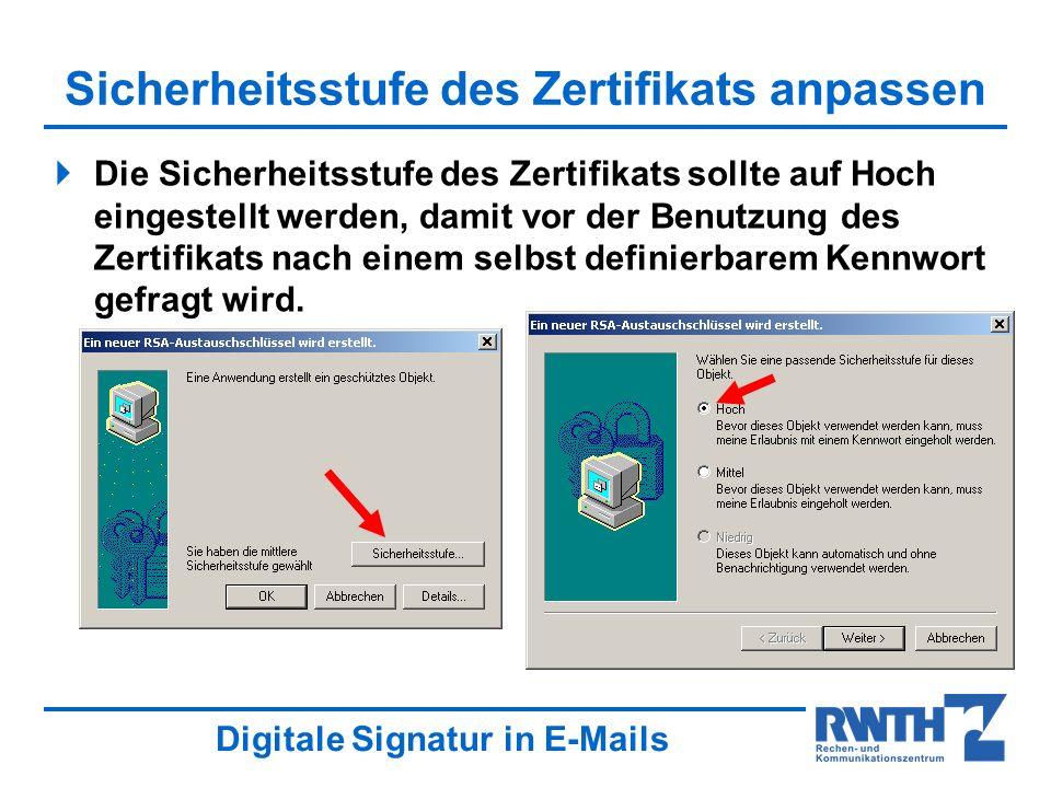 Sicherheitsstufe des Zertifikats anpassen