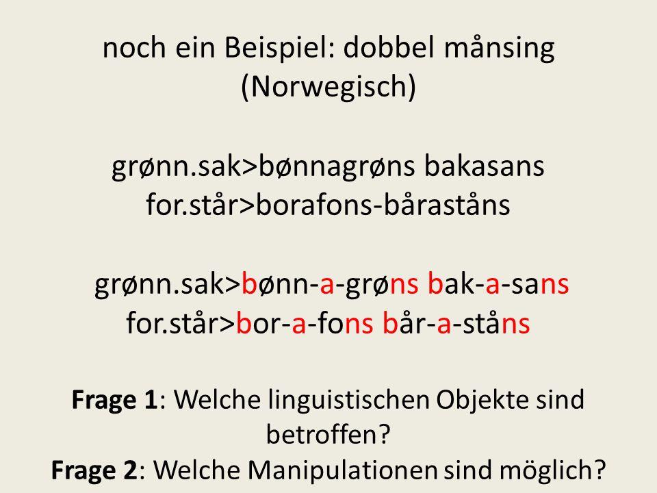 noch ein Beispiel: dobbel månsing (Norwegisch) grønn