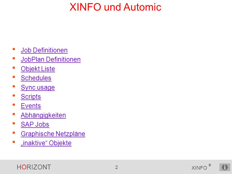 XINFO und Automic Job Definitionen JobPlan Definitionen Objekt Liste