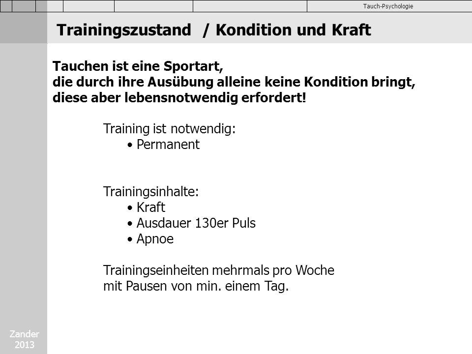 Trainingszustand / Kondition und Kraft