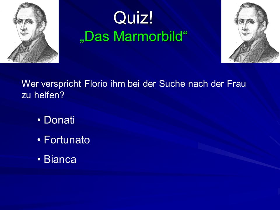 """Quiz! """"Das Marmorbild Donati Fortunato Bianca"""