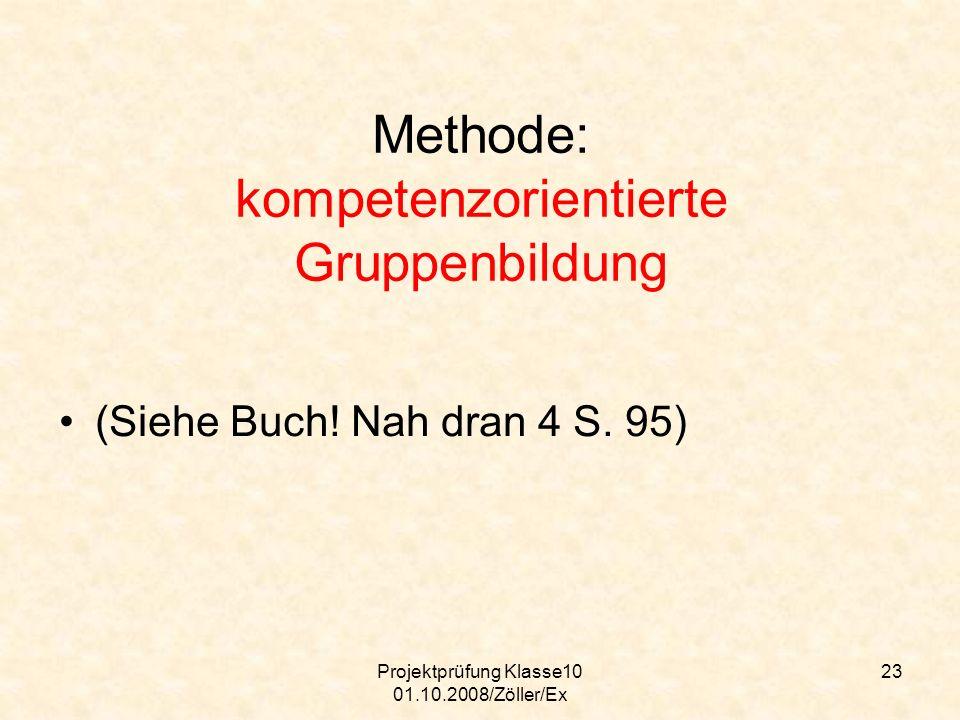 Methode: kompetenzorientierte Gruppenbildung
