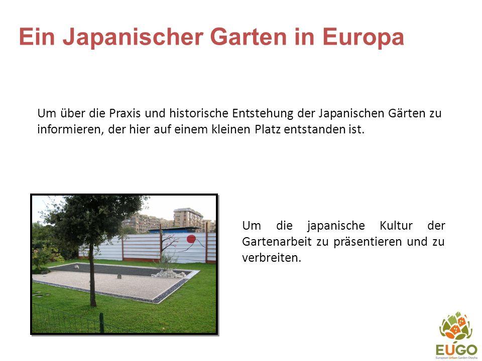 Ein Japanischer Garten in Europa