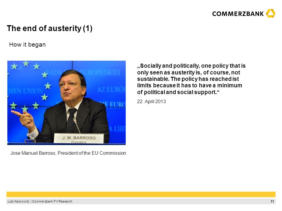 The end of austerity (2) Barroso´s message was well recognized