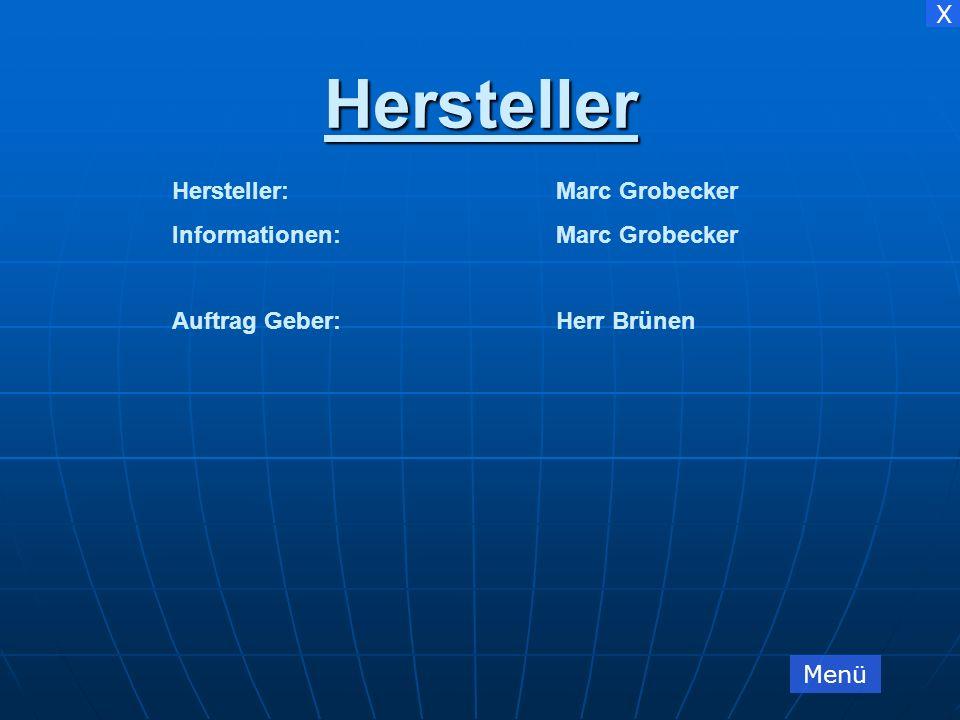 Hersteller Hersteller: Marc Grobecker Informationen: Marc Grobecker