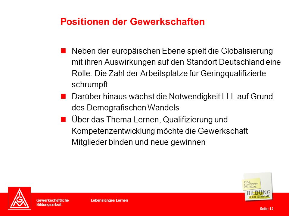 Positionen der Gewerkschaften