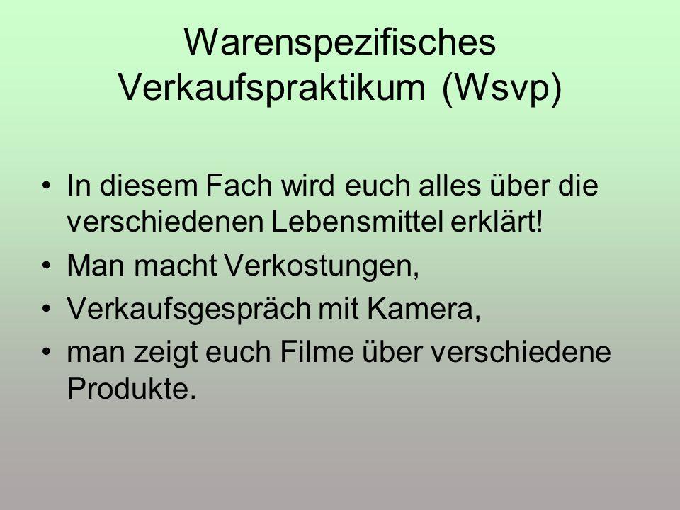 Warenspezifisches Verkaufspraktikum (Wsvp)