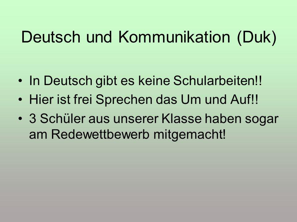 Deutsch und Kommunikation (Duk)