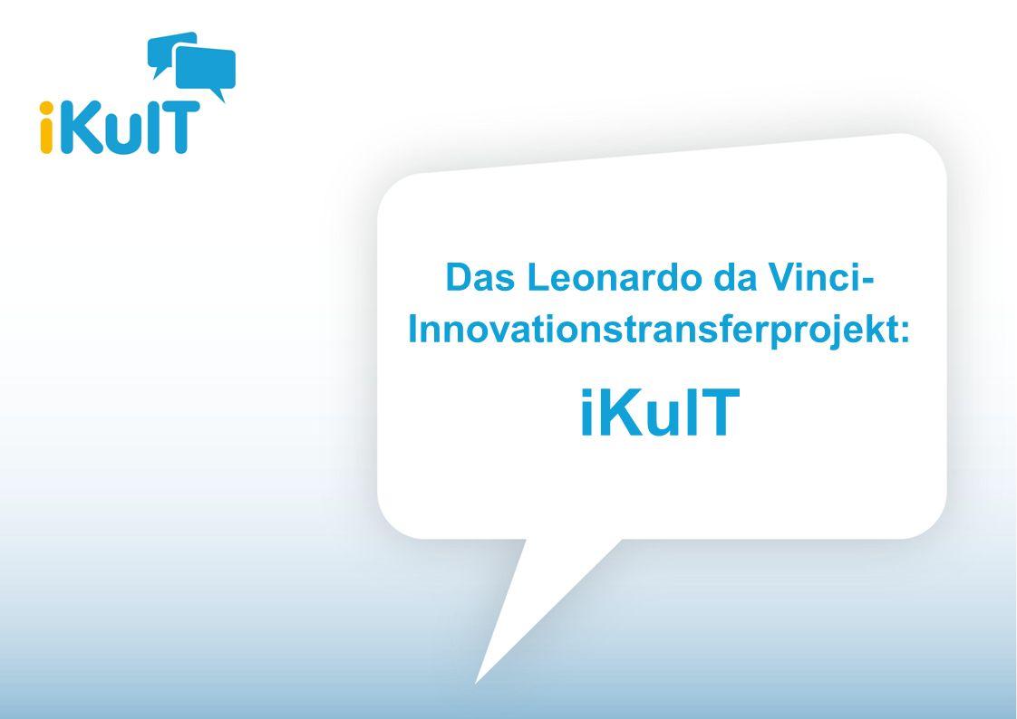 Das Leonardo da Vinci- Innovationstransferprojekt: