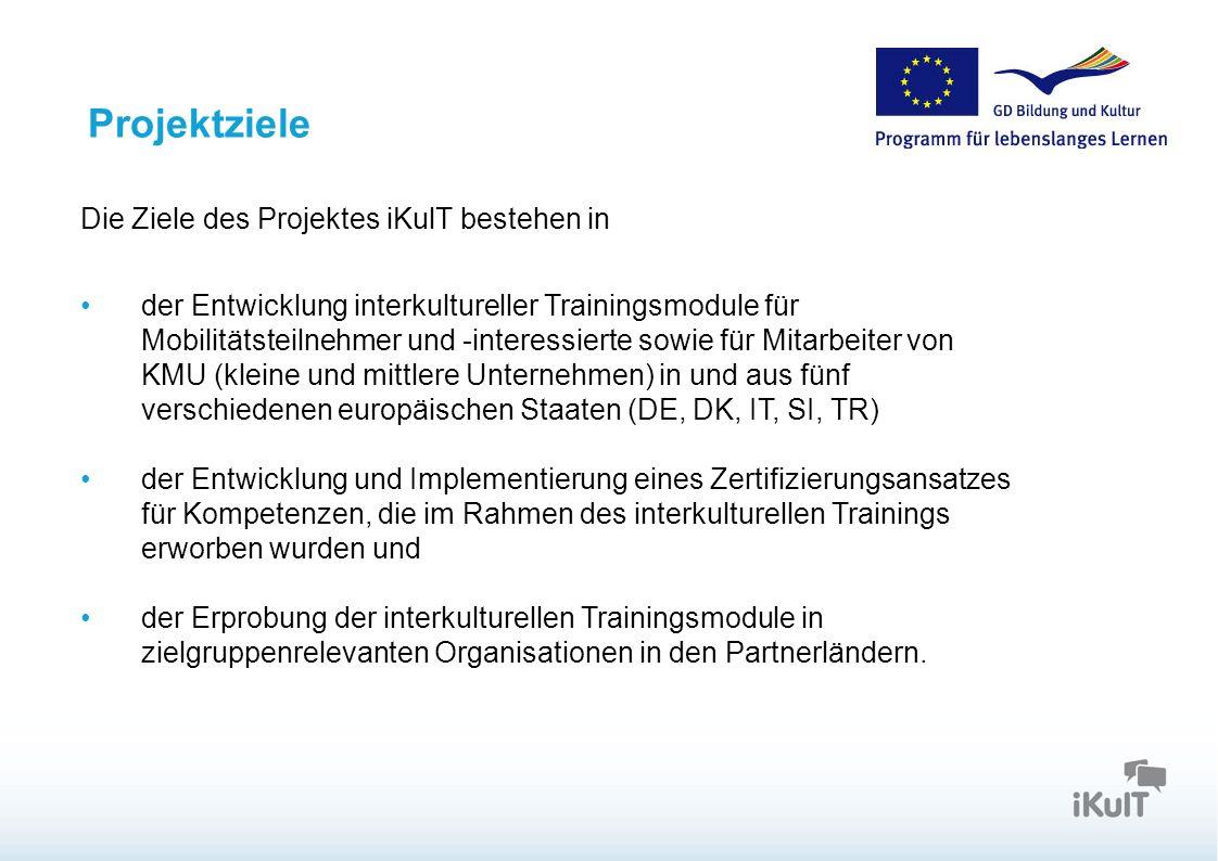 Projektziele Die Ziele des Projektes iKulT bestehen in