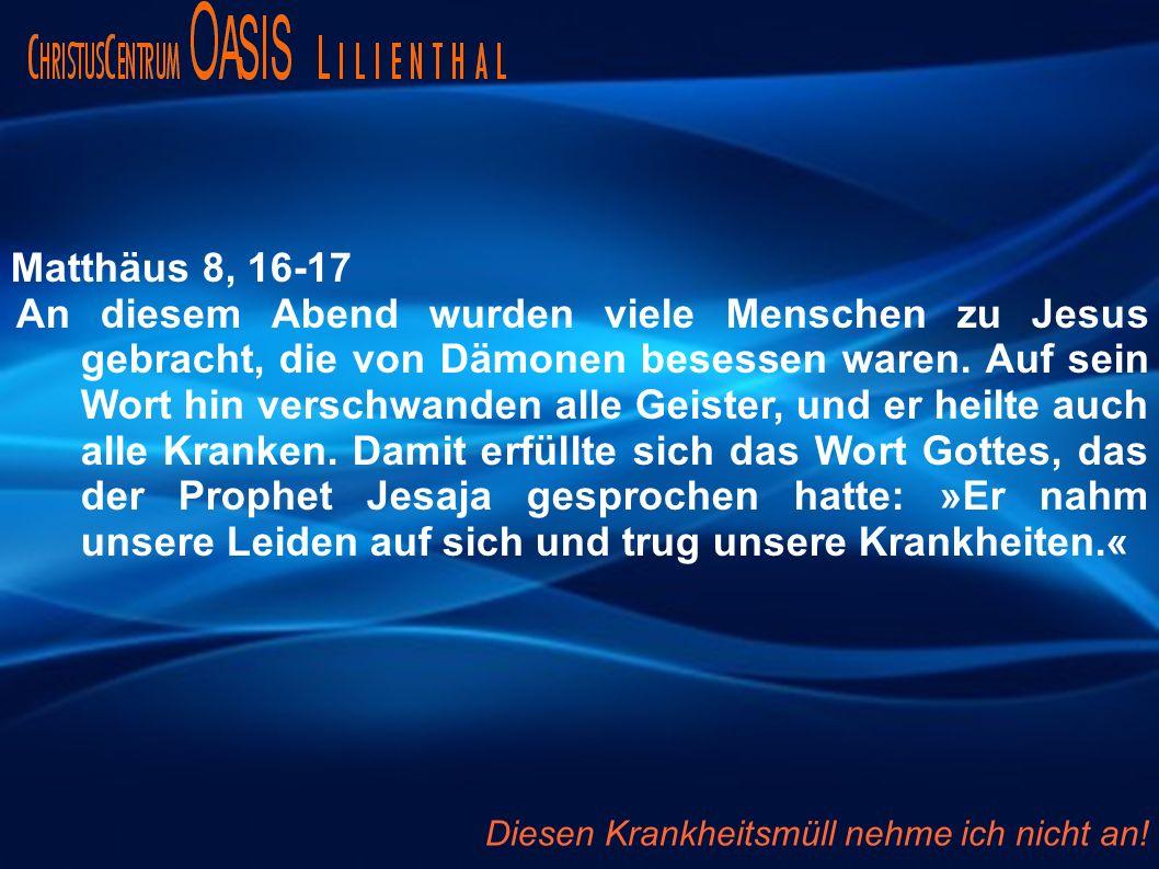 Matthäus 8, 16-17