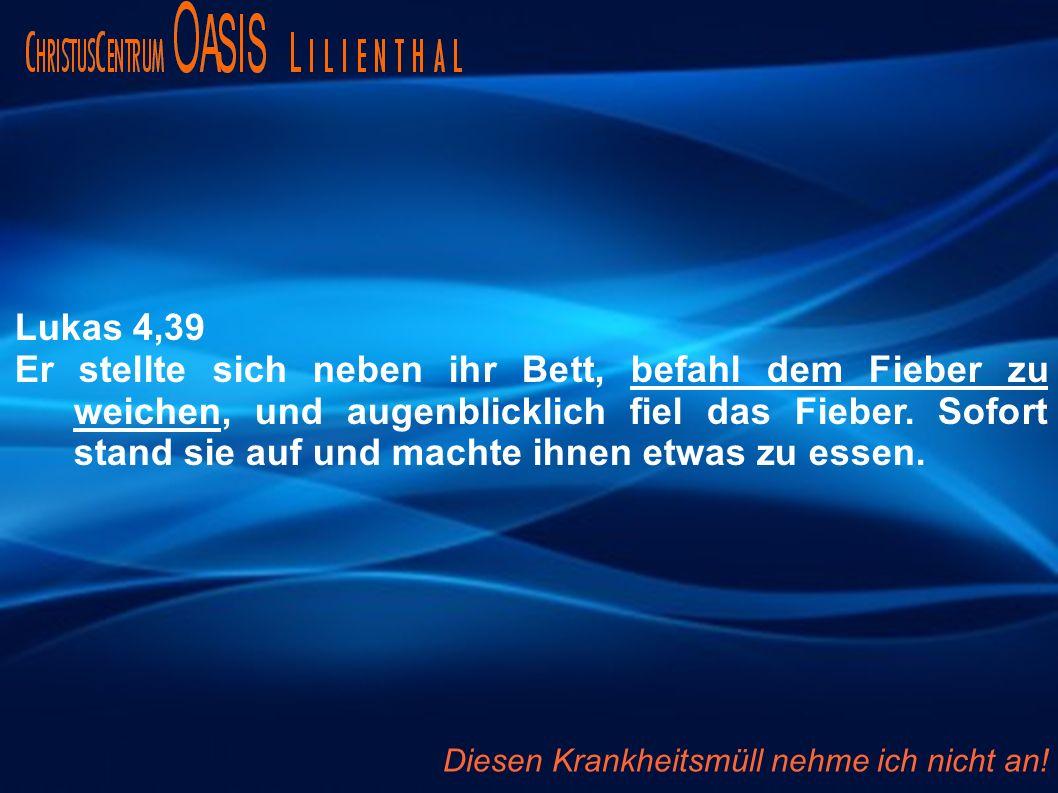 Lukas 4,39