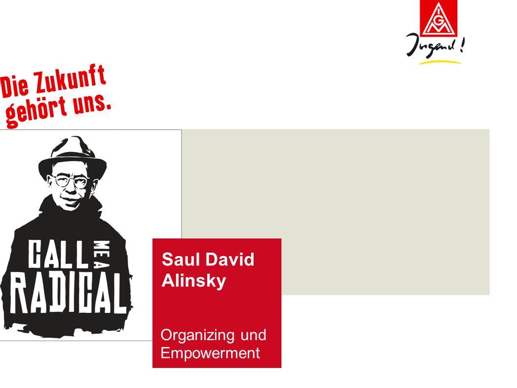 Saul David Alinsky Organizing und Empowerment