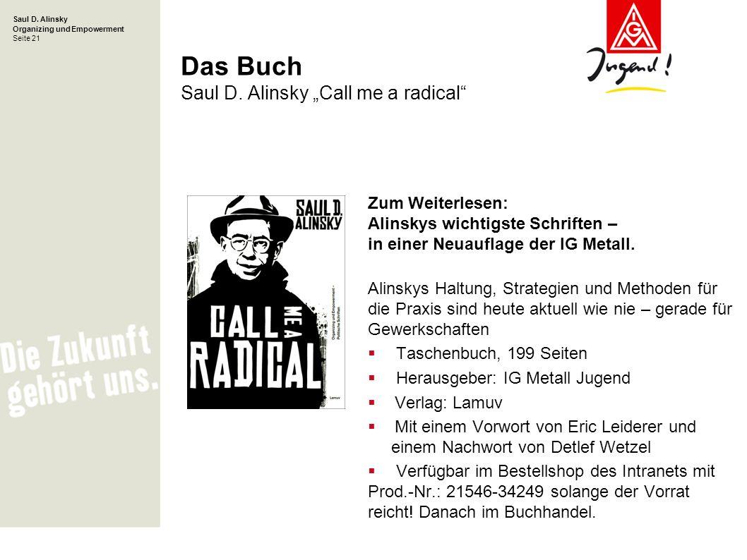 "Das Buch Saul D. Alinsky ""Call me a radical"