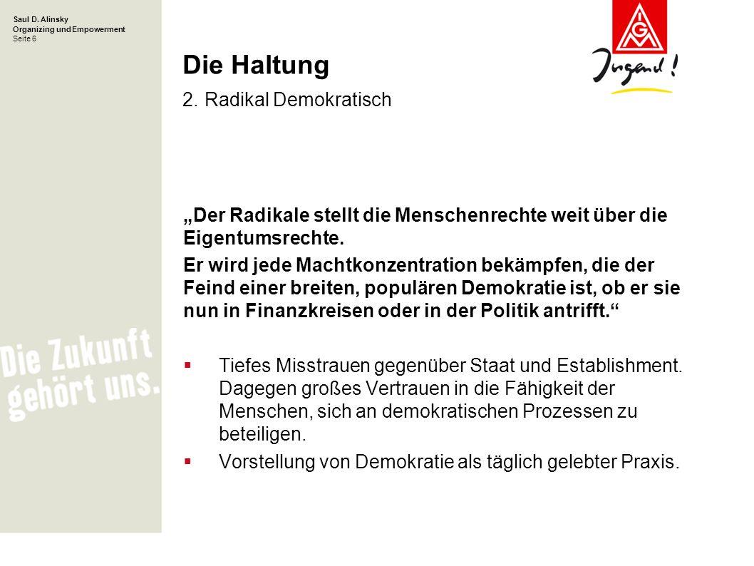 Die Haltung 2. Radikal Demokratisch