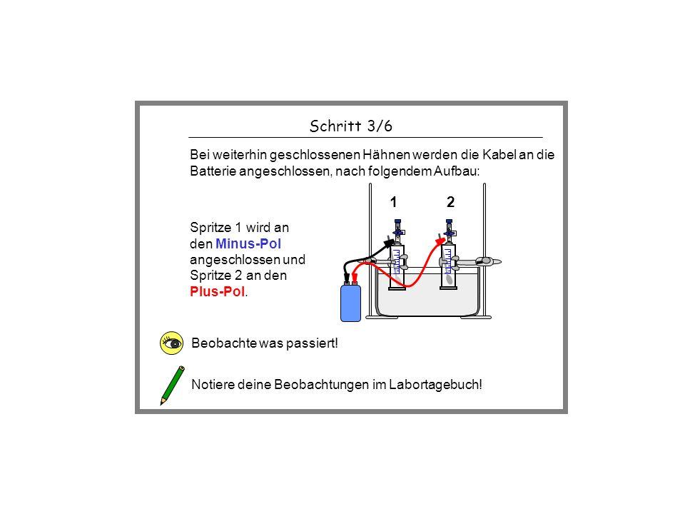 Schritt 3/6 Bei weiterhin geschlossenen Hähnen werden die Kabel an die Batterie angeschlossen, nach folgendem Aufbau:
