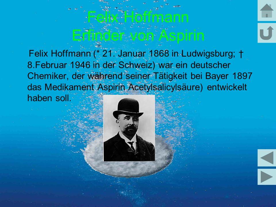 Felix Hoffmann Erfinder von Aspirin