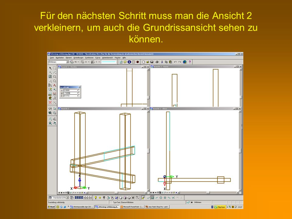 Für den nächsten Schritt muss man die Ansicht 2 verkleinern, um auch die Grundrissansicht sehen zu können.