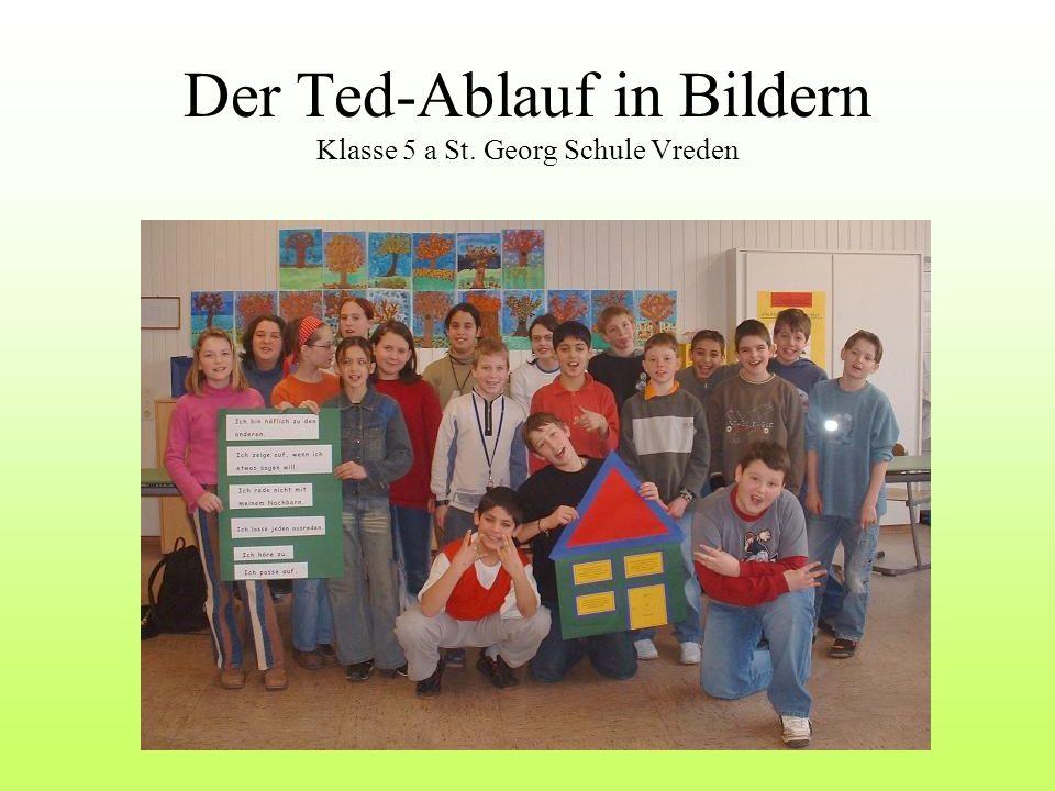 Der Ted-Ablauf in Bildern Klasse 5 a St. Georg Schule Vreden