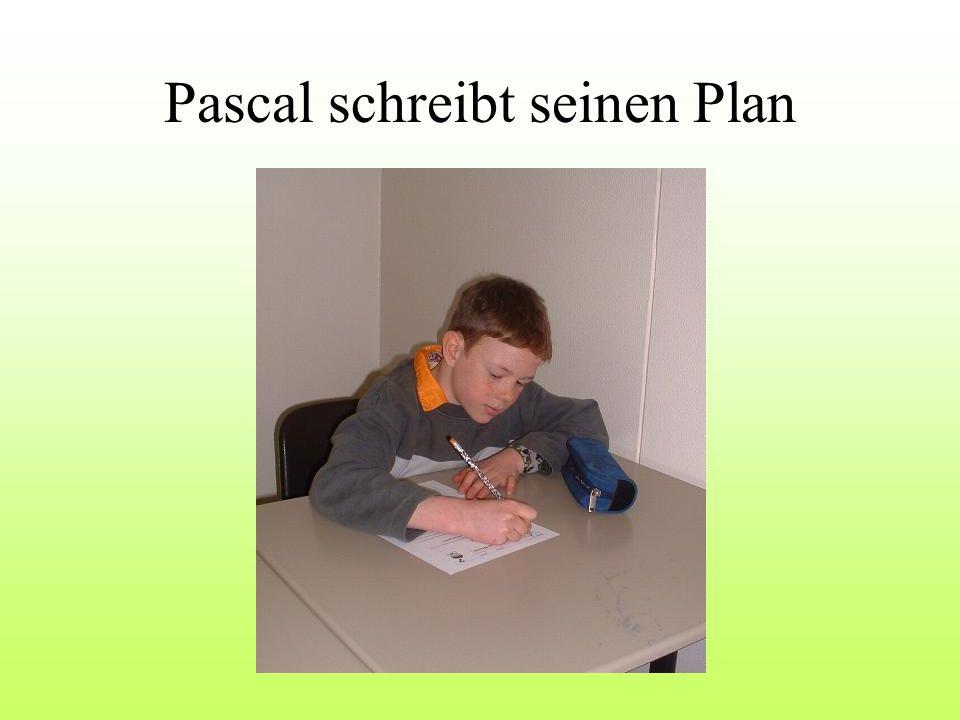 Pascal schreibt seinen Plan