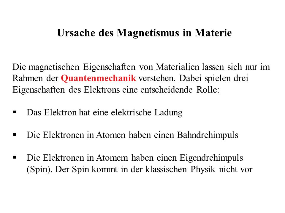 Ursache des Magnetismus in Materie