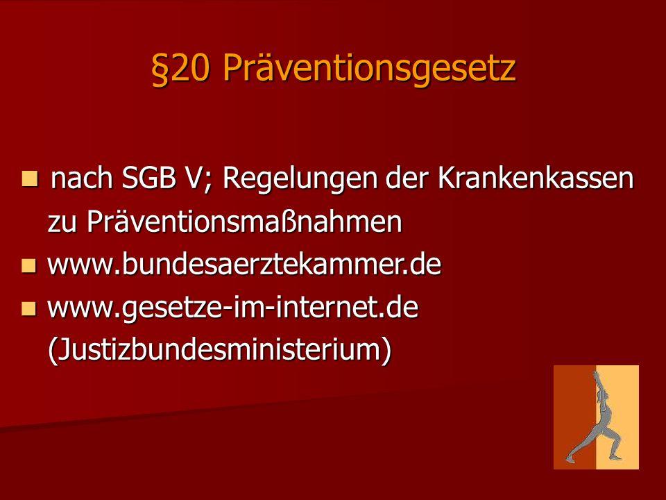 §20 Präventionsgesetz nach SGB V; Regelungen der Krankenkassen
