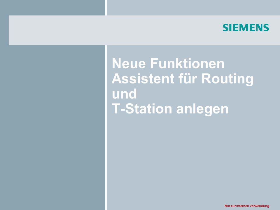 Neue Funktionen Assistent für Routing und T-Station anlegen