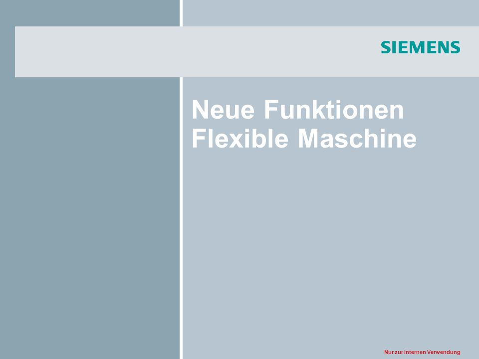 Neue Funktionen Flexible Maschine