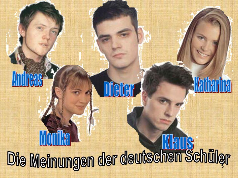 Die Meinungen der deutschen Schüler