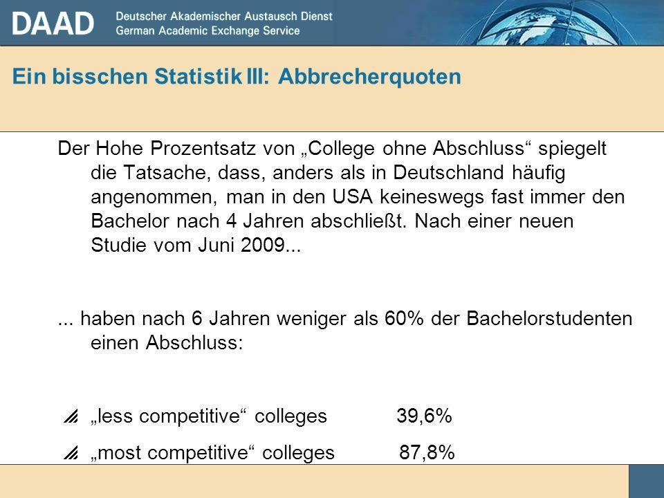 Ein bisschen Statistik III: Abbrecherquoten
