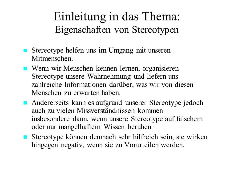 Einleitung in das Thema: Eigenschaften von Stereotypen