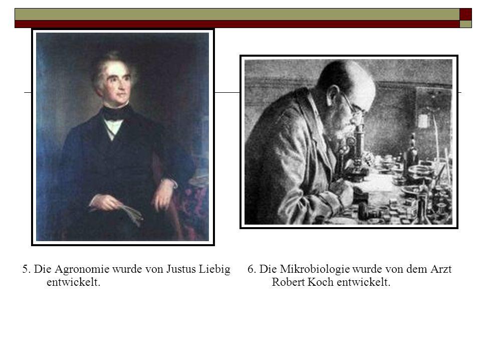 5. Die Agronomie wurde von Justus Liebig entwickelt.
