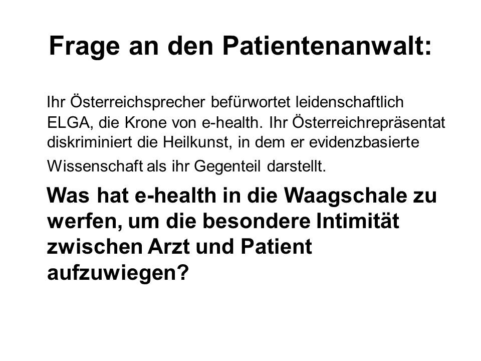 Frage an den Patientenanwalt: