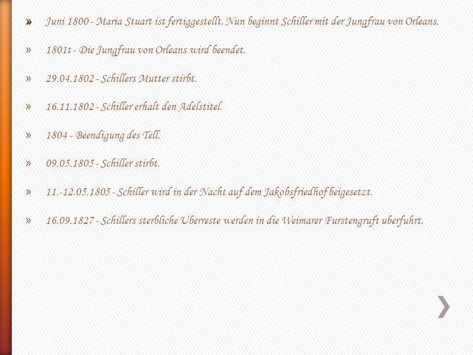 Juni 1800 - Maria Stuart ist fertiggestellt