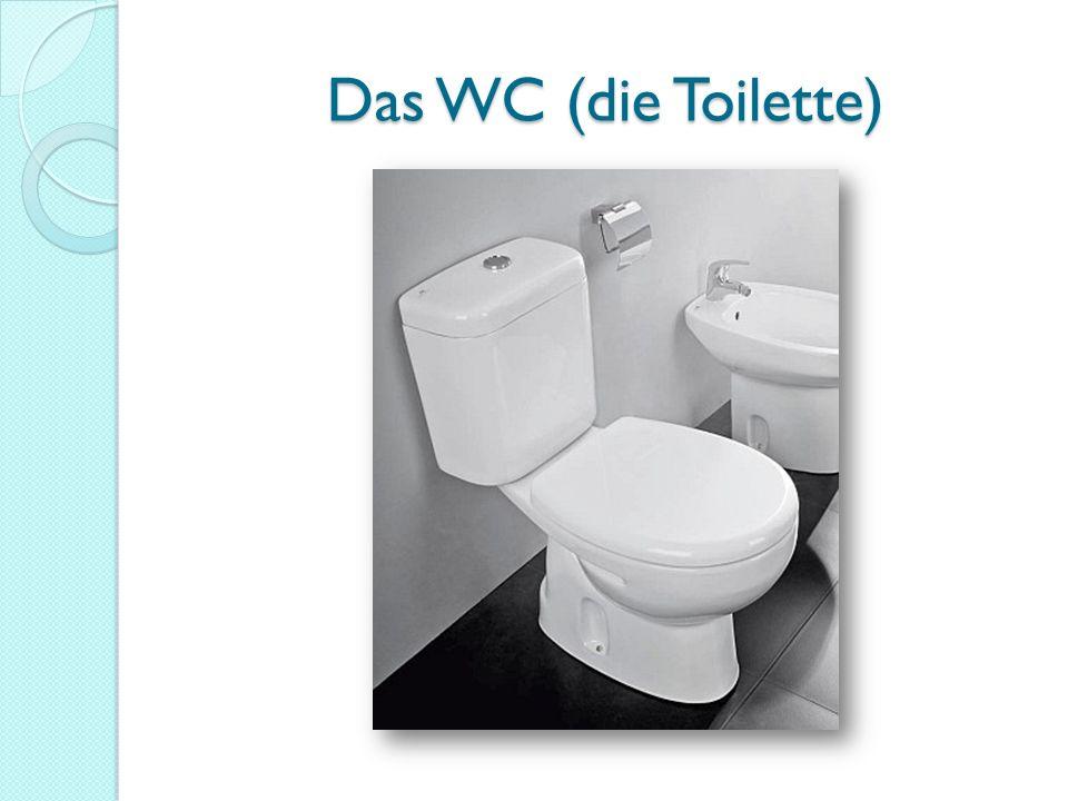 Das WC (die Toilette)