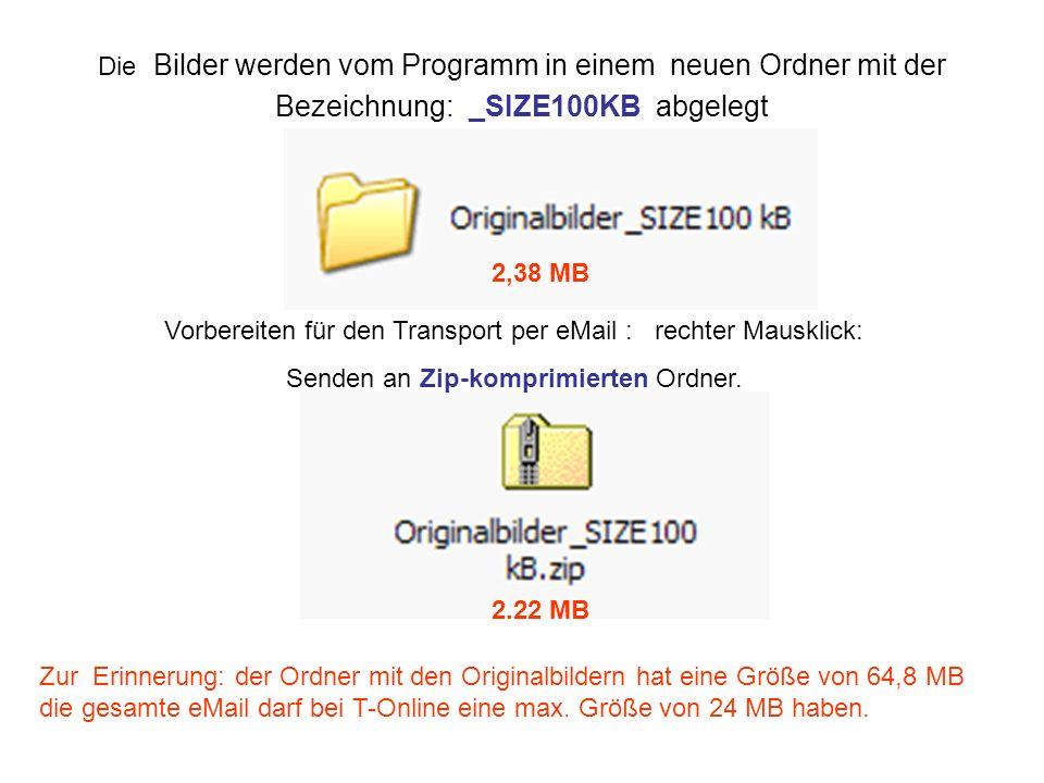 Vorbereiten für den Transport per eMail : rechter Mausklick:
