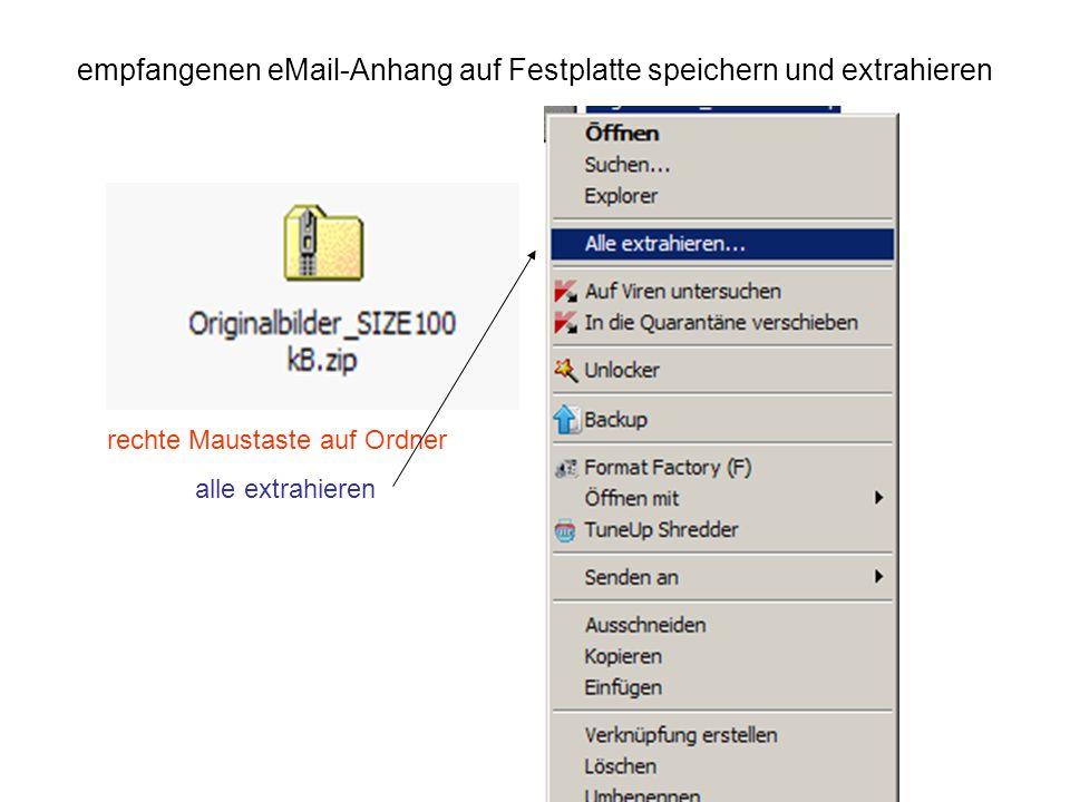 empfangenen eMail-Anhang auf Festplatte speichern und extrahieren