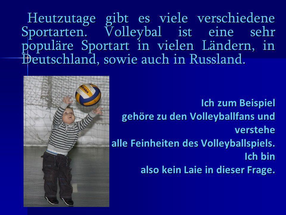 Heutzutage gibt es viele verschiedene Sportarten
