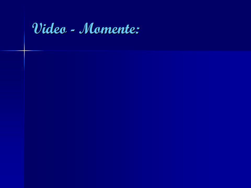 Video - Momente: