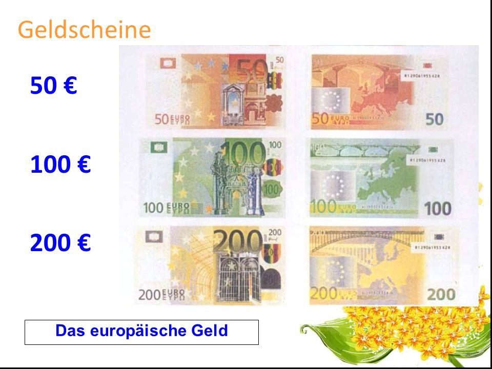 Geldscheine 50 € 100 € 200 € Das europäische Geld