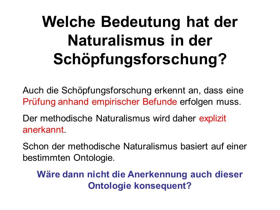 Welche Bedeutung hat der Naturalismus in der Schöpfungsforschung