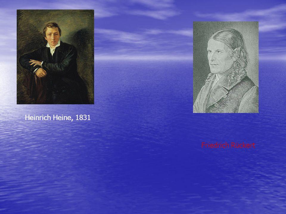 Heinrich Heine, 1831 Friedrich Rückert