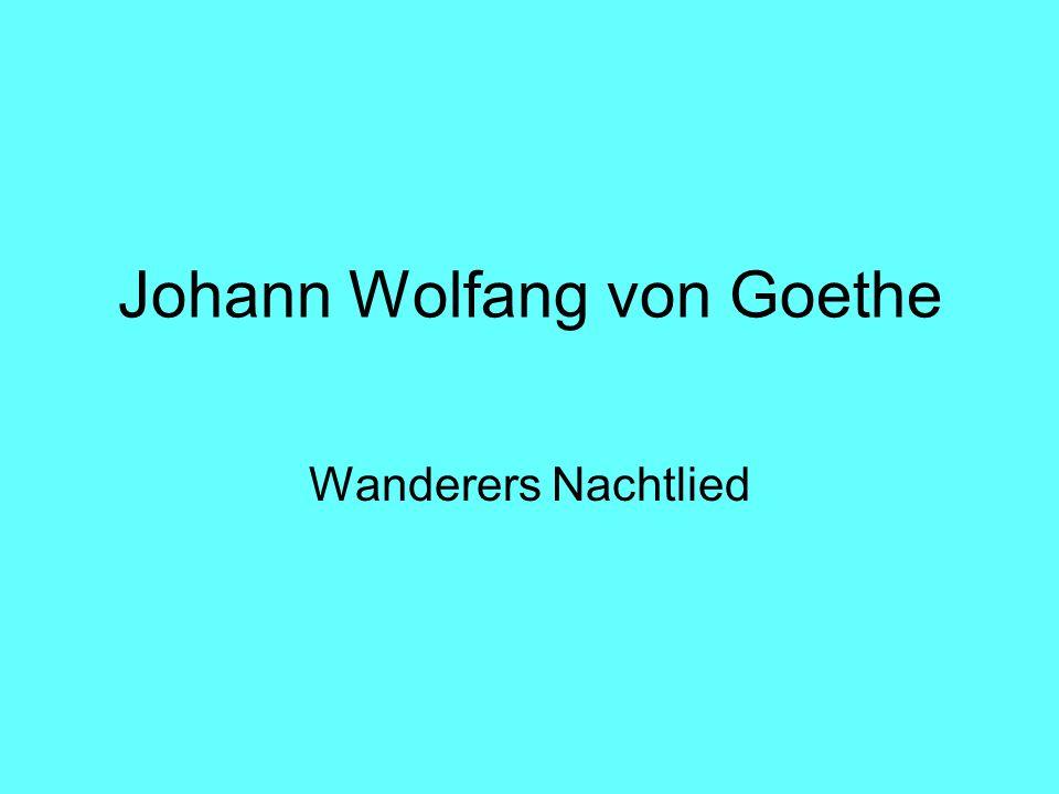 Johann Wolfang von Goethe