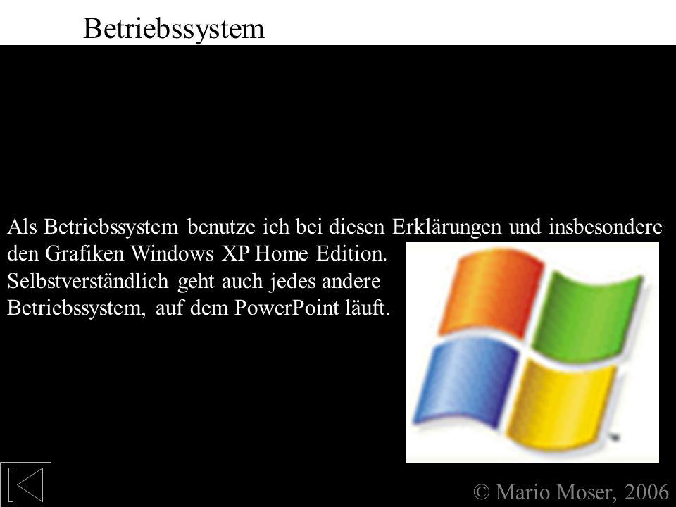 0. Anmerkung Betriebssystem Betriebssystem Betriebssystem