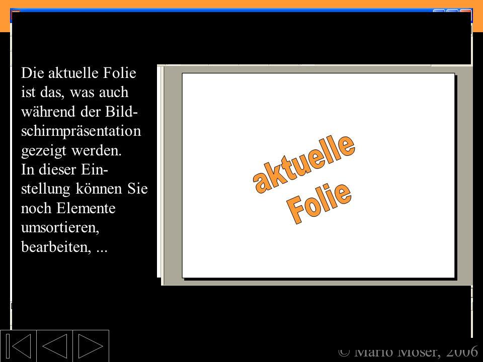 2. Der erste Eindruck Symboleisten Überschriftenfläche aktuelle Folie